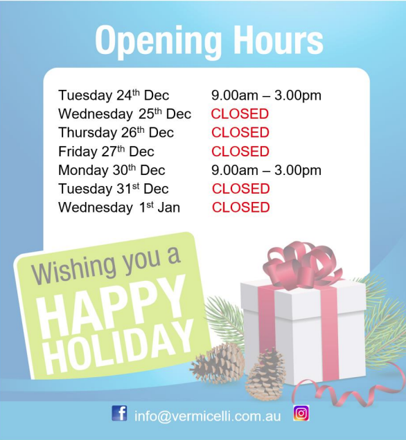 Closing time for Xmas and New Year: Wed 25th to Fri 27th, reopened Mon 30th 9am to 3pm, closed Tues 31st to Wed 1st